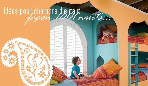 Chambre d 39 enfant fa on 1001 nuits jasmine and co - Deco chambre orientale ...