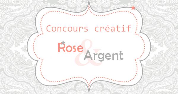 concours créatif rose et argent